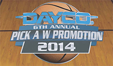 6th Annual Dayco Pick-A-W Promotion